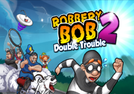 Download Robbery Bob 2 Mod apk for Android